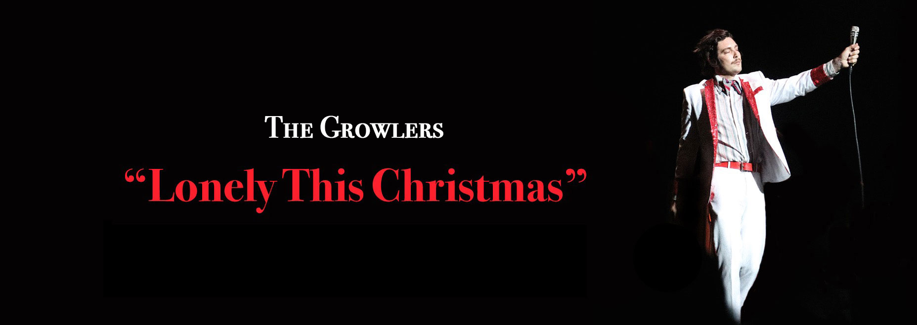 THE GROWLERS LONELY THIS CHRISTMAS SINGLE ON SPOTIFY